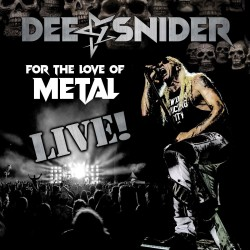 Dee Snider - For The Love...