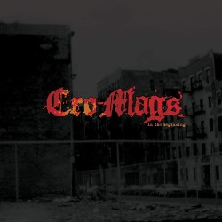 Cro-Mags - In The Beginning...