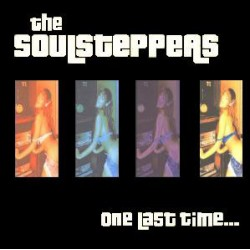 The Soulsteppers - One Last Time... (Black Vinyl)