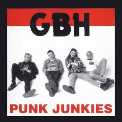 GBH - Punk Junkies (CD)