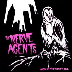 The Nerve Agents - Days Of...