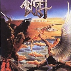 Angel Dust -  Into the Dark...