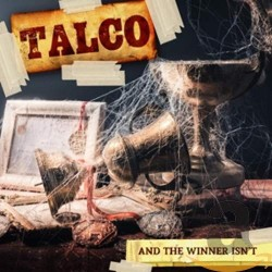 TALCO - AND THE WINNER ISN`...