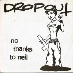 Dropout - No Thanks To Neil...