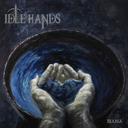 Idle Hands - Mana (Blue Vinyl)