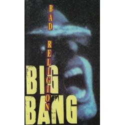 Bad Religion - Big Bang...