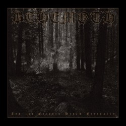 Behemoth - And The Forests...