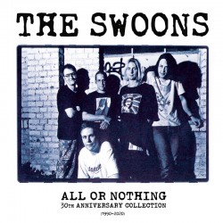 THE SWOONS - ALL OR NOTHING...