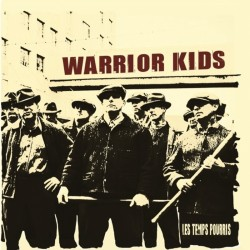 WARRIOR  KIDS - LES TEMPS...