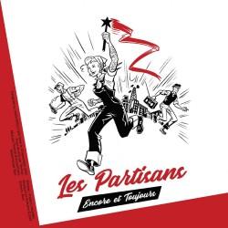 Les Partisans-Encore et...