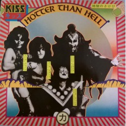 Kiss - Hotter Than Hell...