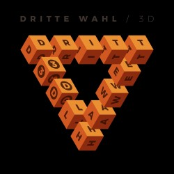 Dritte Wahl - 3 D (Digi -...
