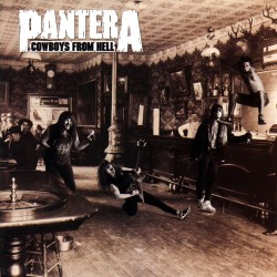 Pantera - Cowboys From Hell...