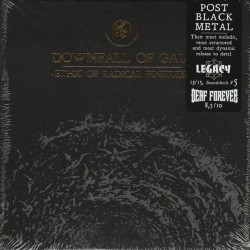 Downfall Of Gaia - Ethic Of...