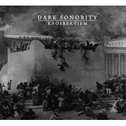 Dark Sonority - Kaosrekviem...