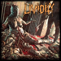 Lividity - ...Til Only The...