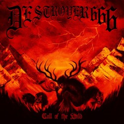 Destroyer 666 - Call Of The...