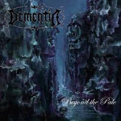 Dementia - Beyond The Pale...