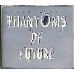 Phantoms Of Future -...