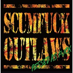 SCUMFUCK OUTLAWS - PISSED...