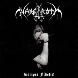 Nargaroth - Semper Fidelis...