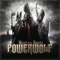 Powerwolf - Blood Of The...