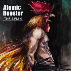 Atomic Rooster - The Avian...