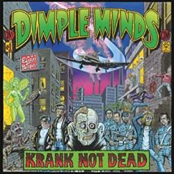 Dimple Minds - Krank Not...