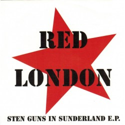 Red London - Sten Guns In...