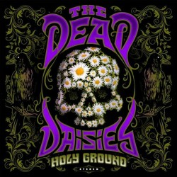 The Dead Daisies - The Holy...
