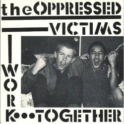 The Oppressed - Victims...