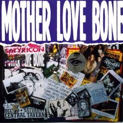 Mother Love Bone - Mother...