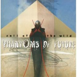 Phantoms Of Future - Call...